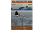 The Lofoten Islands - A Guide to the Magical Isles